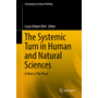 The Systemic Turn in Human and Natural Sciences - A Rock in The Pond