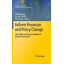 Reform Processes and Policy Change - Veto Players and Decision-Making in Modern Democracies