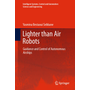 Lighter than Air Robots - Guidance and Control of Autonomous Airships
