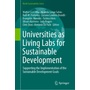 Universities as Living Labs for Sustainable Development - Supporting the Implementation of the Sustainable Development Goals