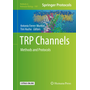 TRP Channels - Methods and Protocols
