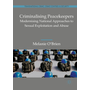 Criminalising Peacekeepers - Modernising National Approaches to Sexual Exploitation and Abuse