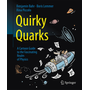 Quirky Quarks - A Cartoon Guide to the Fascinating Realm of Physics
