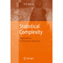 Statistical Complexity - Applications in Electronic Structure