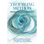 Troubling Method - Narrative Research as Being