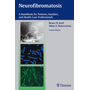 Neurofibromatosis - A Handbook for Patients, Families and Health Care Professionals