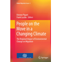 People on the Move in a Changing Climate - The Regional Impact of Environmental Change on Migration