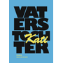 Vaters Tochter - Kati