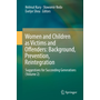 Women and Children as Victims and Offenders: Background, Prevention, Reintegration - Suggestions for Succeeding Generations (Volume 2)