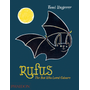 Rufus - The Bat Who Loved Colours