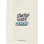 Startup Guide Madrid
