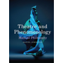 Theatre and Phenomenology - Manual Philosophy