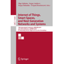 Internet of Things, Smart Spaces, and Next Generation Networks and Systems - 19th International Conference, NEW2AN 2019, and 12th Conference, ruSMART 2019, St. Petersburg, Russia, August 26–28, 2019, Proceedings