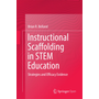 Instructional Scaffolding in STEM Education - Strategies and Efficacy Evidence