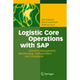 Logistic Core Operations with SAP - Inventory Management, Warehousing, Transportation, and Compliance