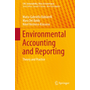 Environmental Accounting and Reporting - Theory and Practice