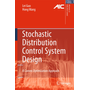 Stochastic Distribution Control System Design - A Convex Optimization Approach
