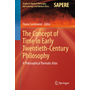 The Concept of Time in Early Twentieth-Century Philosophy - A Philosophical Thematic Atlas