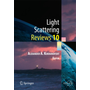 Light Scattering Reviews 10 - Light Scattering and Radiative Transfer