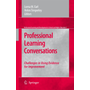 Professional Learning Conversations - Challenges in Using Evidence for Improvement