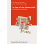 The Text of the Hebrew Bible - From the Rabbis to the Masoretes