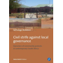 Civil Strife against Local Governance - Dynamics of community protests in contemporary South Africa