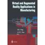 Virtual and Augmented Reality Applications in Manufacturing