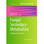 Fungal Secondary Metabolism - Methods and Protocols