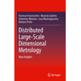 Distributed Large-Scale Dimensional Metrology - New Insights