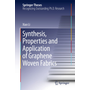 Synthesis, Properties and Application of Graphene Woven Fabrics