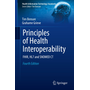 Principles of Health Interoperability - FHIR, HL7 and SNOMED CT