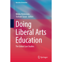 Doing Liberal Arts Education - The Global Case Studies