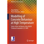 Modelling of Concrete Behaviour at High Temperature - State-of-the-Art Report of the RILEM Technical Committee 227-HPB