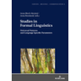 Studies in Formal Linguistics - Universal Patterns and Language Specific Parameters