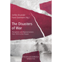 Disasters of War - Perceptions and Representations from 1914 to the Present