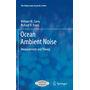 Ocean Ambient Noise - Measurement and Theory