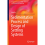 Sedimentation Process and Design of Settling Systems