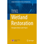Wetland Restoration - Shanghai Dalian Lake Project