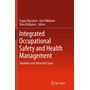 Integrated Occupational Safety and Health Management - Solutions and Industrial Cases