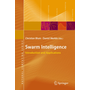 Swarm Intelligence - Introduction and Applications