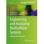 Engineering and Analyzing Multicellular Systems - Methods and Protocols