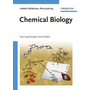 Chemical Biology - Learning through Case Studies