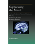 Suppressing the Mind - Anesthetic Modulation of Memory and Consciousness