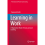 Learning in Work - A Negotiation Model of Socio-personal Learning