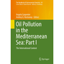 Oil Pollution in the Mediterranean Sea: Part I - The International Context