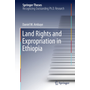 Land Rights and Expropriation in Ethiopia