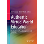 Authentic Virtual World Education - Facilitating Cultural Engagement and Creativity