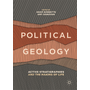 Political Geology - Active Stratigraphies and the Making of Life