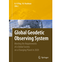 Global Geodetic Observing System - Meeting the Requirements of a Global Society on a Changing Planet in 2020