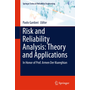 Risk and Reliability Analysis: Theory and Applications - In Honor of Prof. Armen Der Kiureghian